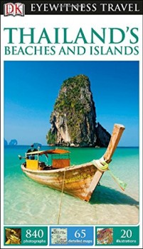DK-Eyewitness-Travel-Guide-Thailands-Beaches-Islands-0