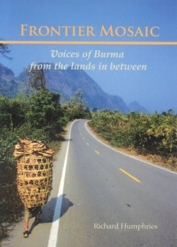 Frontier-Mosaic-Voices-of-Burma-from-the-Lands-In-Between-0