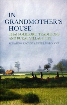 In-Grandmothers-House-Thai-Folklore-Traditions-and-Rural-Village-Life-0