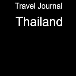 Travel Journal Thailand
